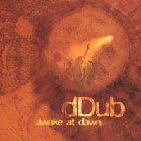 dDub - Awake at Dawn (2006)/ Reggae/Dub/ Ska/ New Zealand music