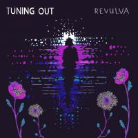 Revulva Release New Single 'Tuning Out' on 14 May