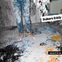 Bakers Eddy release 'Leave It To Me'