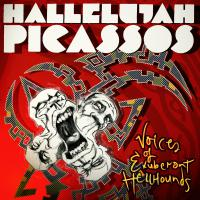 New Album For Hallelujah Picassos - 'Voices of Exuberant Hellhounds'