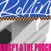 Berlin-based Kiwi duo Krispy & The Pooch release their new single: 'Rollin'