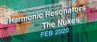 Harmonic Resonators and The Nukes together for the first time